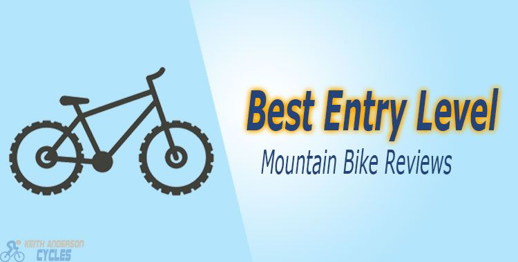 Best Entry Level Mountain Bike